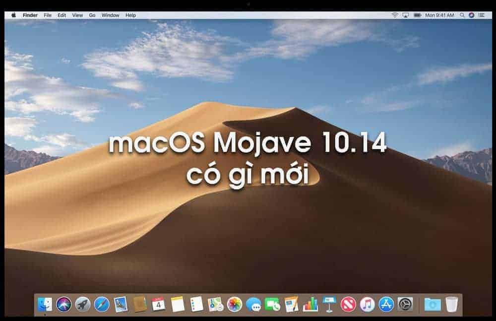 macOS Mojave 10.14 có gì mới?