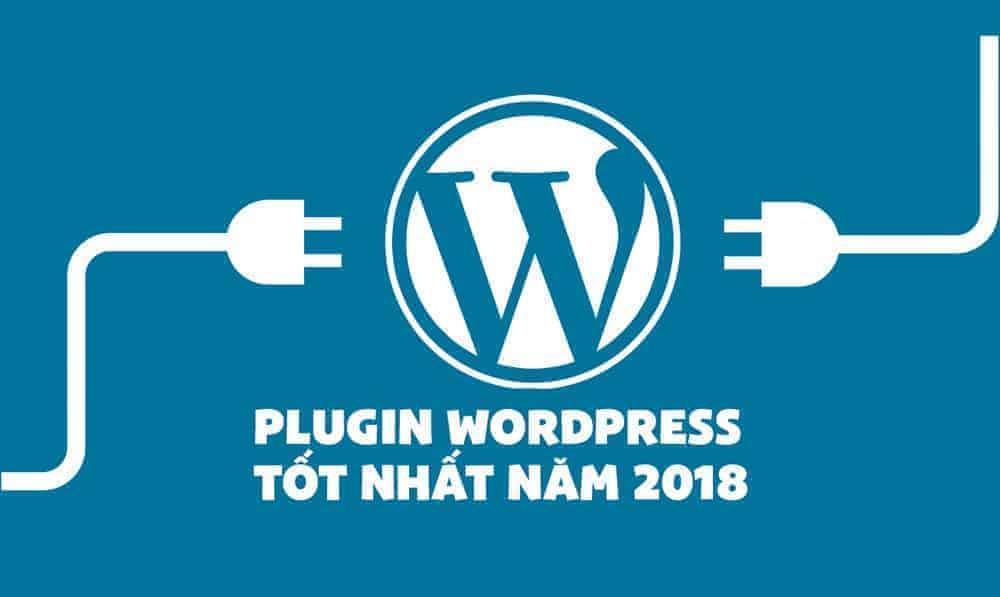 Những plugin wordpress tốt nhất 2018