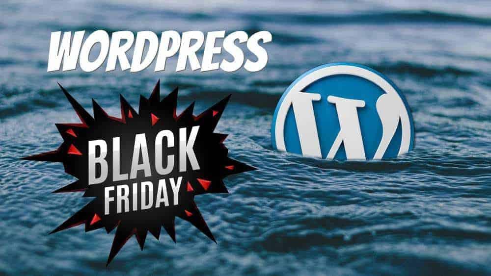 Các chương trình giảm giá tốt nhất cho wordpress ngày Black Friday 2