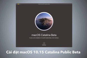 Cài đặt macOS 10.15 Catalina Public Beta