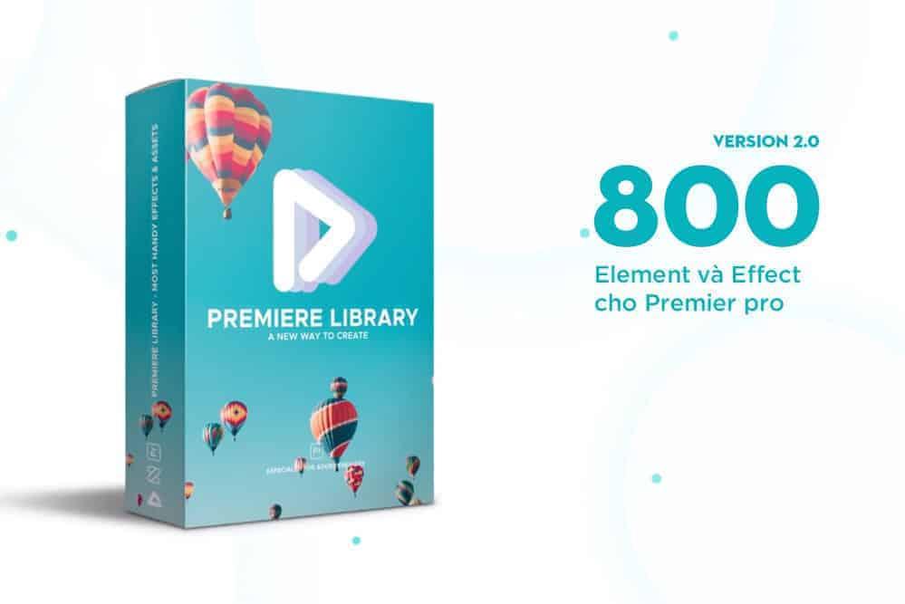 800 Element và Effect cho Premier Pro