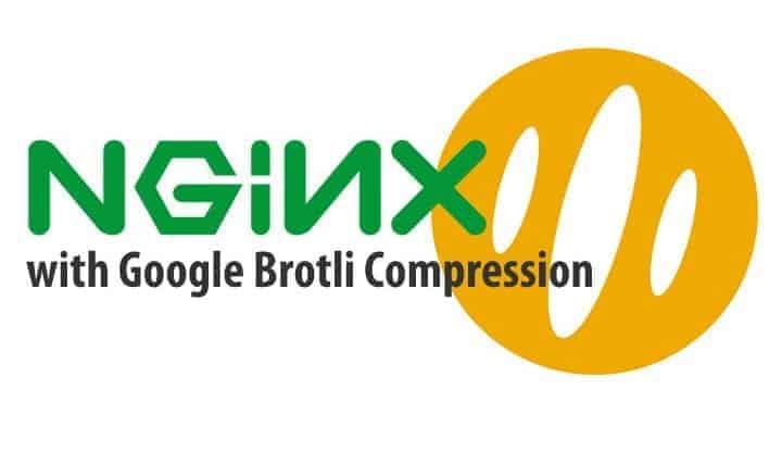 Kích hoạt Brotli cho Nginx
